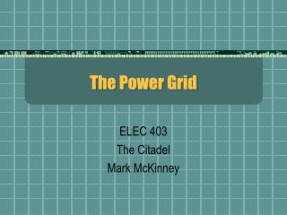 The Power Grid