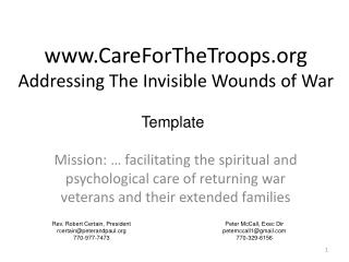 www.CareForTheTroops.org Addressing The Invisible Wounds of War