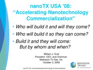 "nanoTX USA '08: ""Accelerating Nanotechnology Commercialization"""