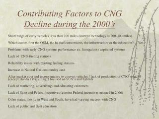 Contributing Factors to CNG  Decline during the 2000's