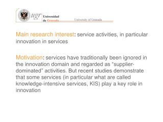 Main research interest : service activities, in particular innovation in services