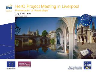HerO Project Meeting in Liverpool Presentation of 'Road Maps'