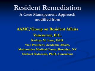 Resident Remediation A Case Management Approach modified from