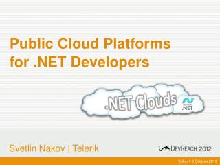 Public Cloud Platforms for .NET Developers