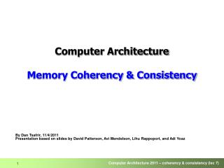 Computer Architecture Memory  Coherency & Consistency