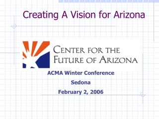 Creating A Vision for Arizona