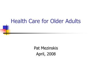 Health Care for Older Adults