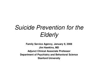Suicide Prevention for the Elderly