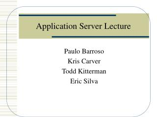 Application Server Lecture