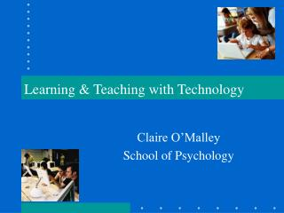 Learning & Teaching with Technology
