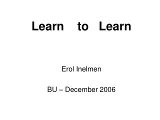 Learn  to  Learn