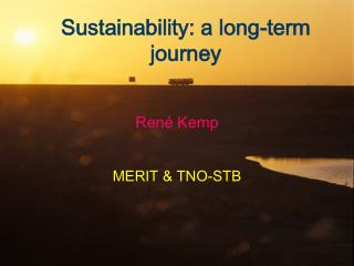 Sustainability: a long-term journey