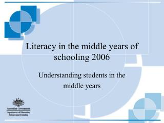 Literacy in the middle years of schooling 2006
