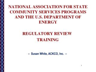 NATIONAL ASSOCIATION FOR STATE COMMUNITY SERVICES PROGRAMS AND THE U.S. DEPARTMENT OF ENERGY