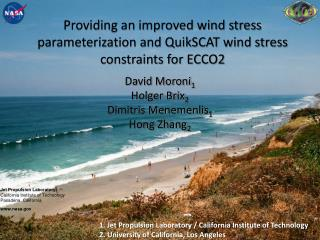 Providing an improved wind stress parameterization and QuikSCAT wind stress constraints for ECCO2