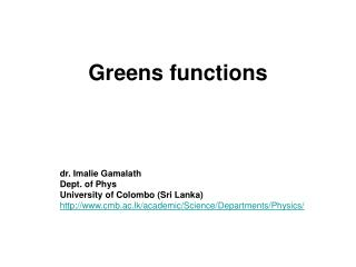Greens functions
