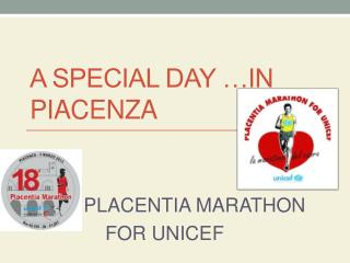 A SPECIAL DAY …IN PIACENZA