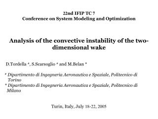 22 nd IFIP TC  7 Conference on System Modeling and Optimization Analysis of the convective instability of the two-dimens