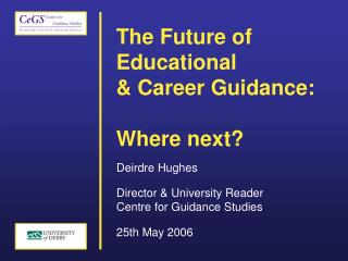 The Future of Educational  & Career Guidance: Where next?