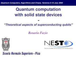 "Quantum computation  with solid state devices - ""Theoretical aspects of superconducting qubits"""