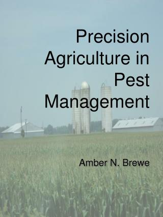 Precision Agriculture in Pest Management
