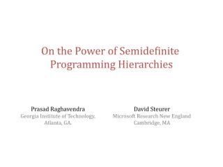 On the Power of Semidefinite  Programming Hierarchies