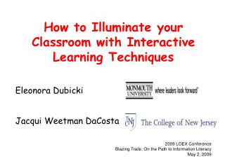 How to Illuminate your Classroom with Interactive Learning Techniques