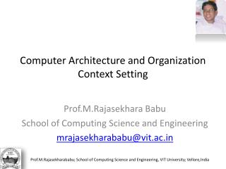 Computer Architecture and Organization Context Setting