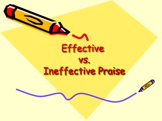 Effective  vs.  Ineffective Praise