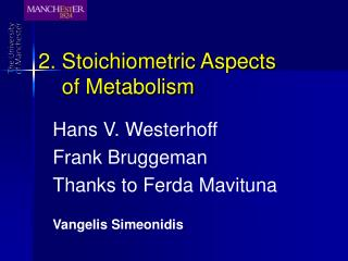 2. Stoichiometric Aspects      of Metabolism