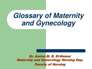 Glossary of Maternity and Gynecology