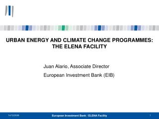 URBAN ENERGY AND CLIMATE CHANGE PROGRAMMES:  THE ELENA FACILITY