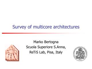 Survey of multicore architectures
