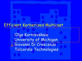 Efficient Kerberized Multicast