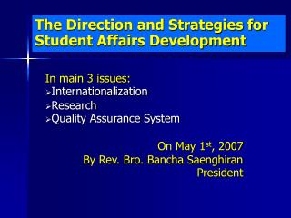 The Direction and Strategies for Student Affairs Development