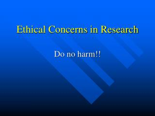 Ethical Concerns in Research