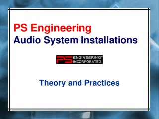 PS Engineering Audio System Installations