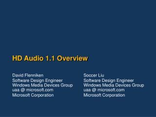 HD Audio 1.1 Overview