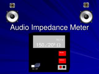 Audio Impedance Meter