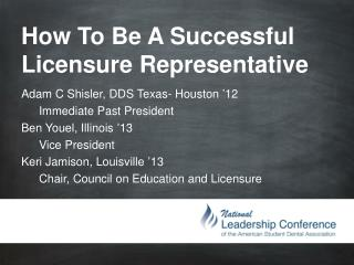How To Be A Successful Licensure Representative