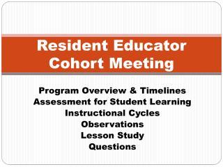 Resident Educator Cohort Meeting