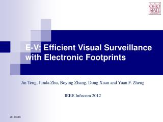 E-V: Efficient Visual Surveillance with Electronic Footprints