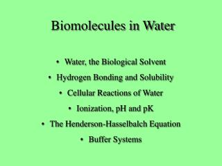 Biomolecules in Water