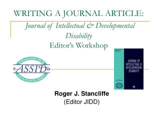 WRITING A JOURNAL ARTICLE: Journal of Intellectual & Developmental Disability  Editor's Workshop