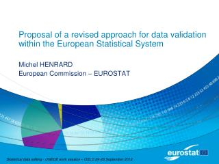 Proposal of a revised approach for data validation within the European Statistical System