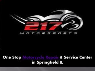 Motorcycle Service Springfield IL