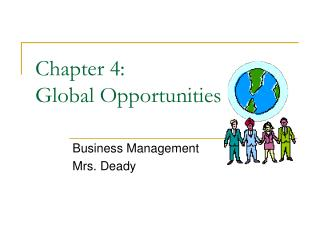 Chapter 4:      			   Global Opportunities