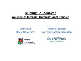 Blurring Boundaries? YouTube as Informal Organisational Practice