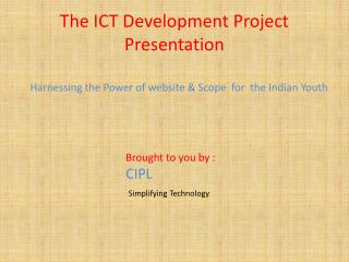 The ICT Development Project Presentation