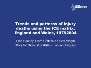 Trends and patterns of injury deaths using the ICE matrix, England and Wales, 1979­2004